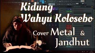 Kidung Wahyu Kolosebo - Versi Metal & Jaranan
