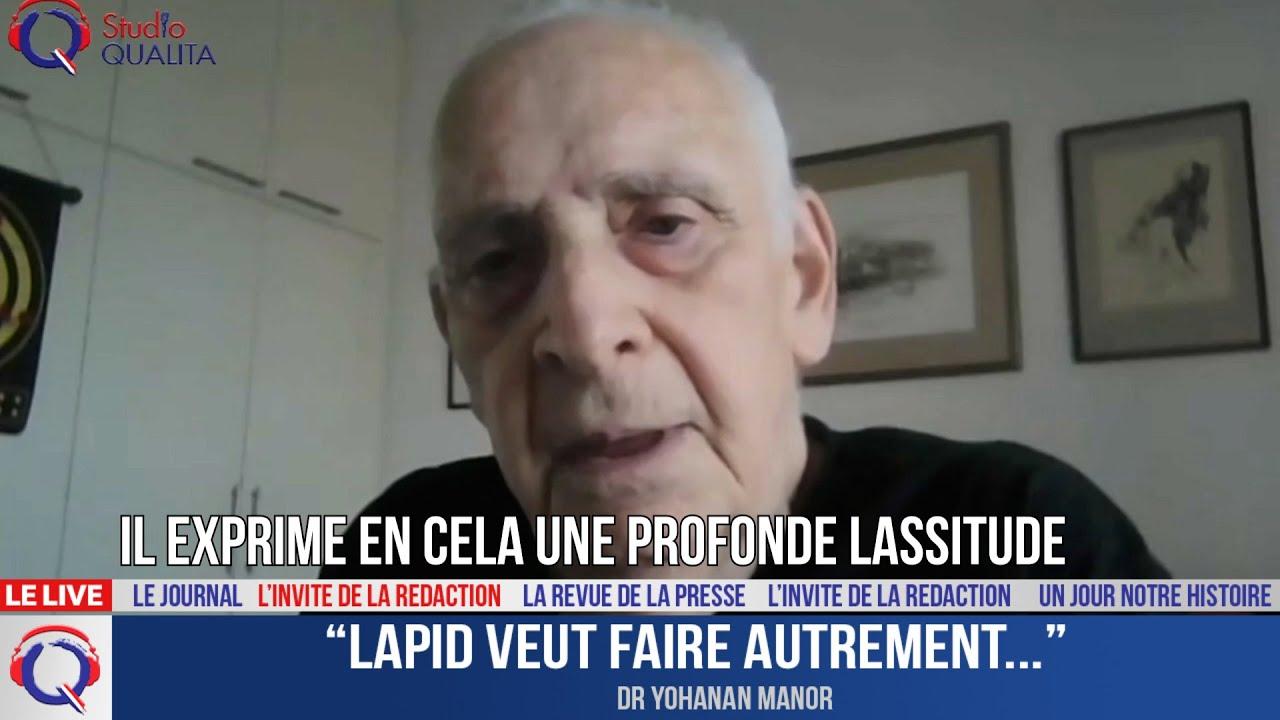 """""""Lapid veut faire autrement..."""" - L'invité du 7 mai 2021"""