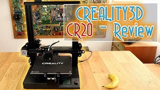 Creality-CR20 3D printer - Review
