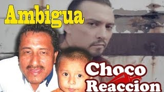 ChocoReaccion Ambigua YouTube Videos