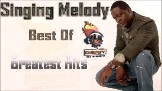 Singing Melody Best of Greatest hits Mixtape Mix By Djeasy