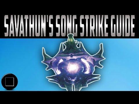 Destiny 2 - Savathun's Song Strike Guide