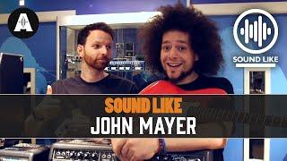 Sound Like John Mayer - For Under £500!!! MP3
