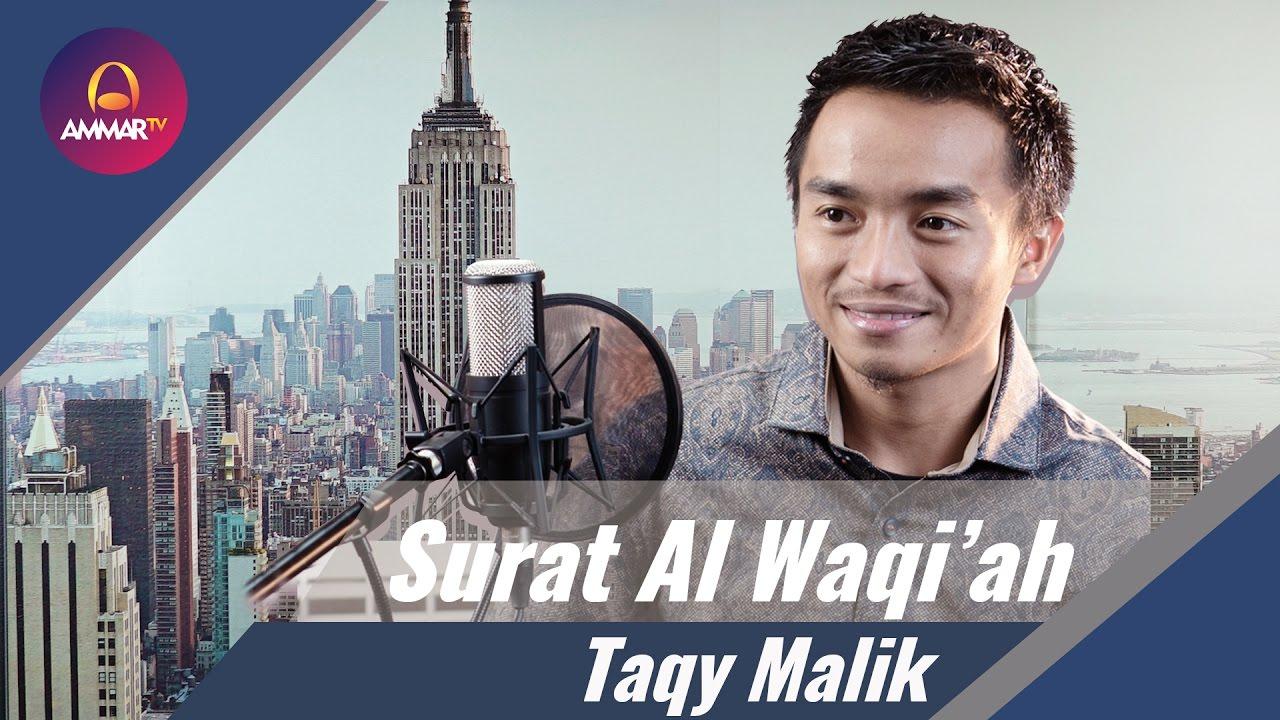 Surat Al Waqi'ah - Taqy Malik - YouTube