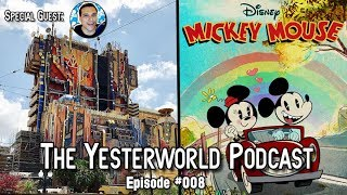 The Yesterworld Podcast #008 - Talkin' Controversial Theme Parks Changes & More with Rob Plays!
