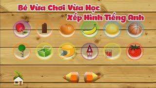 Trò Chơi Dành Cho Trẻ Em    Bé Vừa Chơi Vừa Học Xếp Hình Tiếng Anh  English