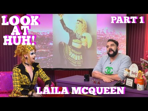 LAILA MCQUEEN on LOOK AT HUH! Part 1