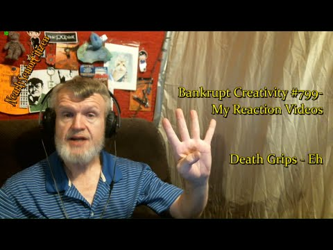 Death Grips - Eh : Bankrupt Creativity #799- My Reaction Videos