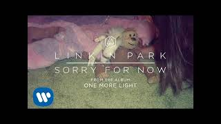 Linkin Park - Sorry For Now (1 hour)