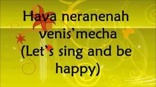 Hava Nagila - Abraham Zevi Idelsohn - Lyrics and Translation
