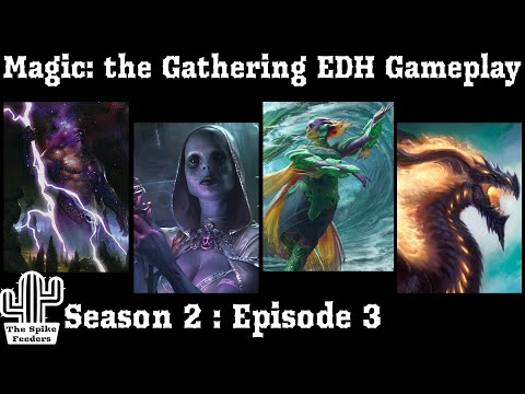 Magic: the Gathering Commander Gameplay | The Spike Feeders S2E3