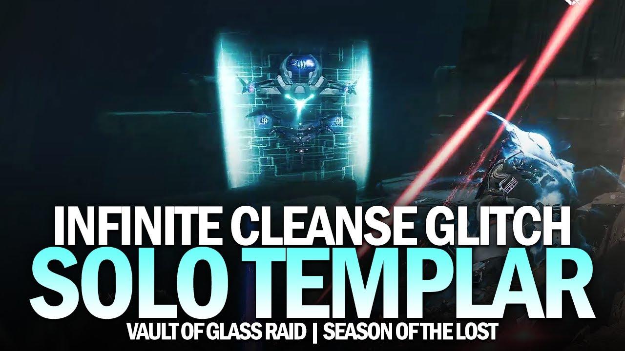 Solo Templar w/ Infinite Cleanse Glitch [Destiny 2]