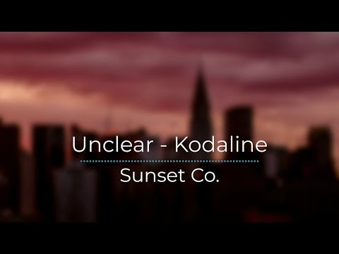 Unclear - Kodaline (Legendado/Tradução) mp3