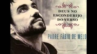 O Ausente Sempre Em Mim - Padre Fábio de Melo - Cd Deus No Esconderijo Do Verso