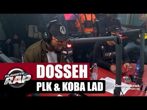 Dosseh - Session Freestyle avec PLK & Koba LaD #PlanèteRap