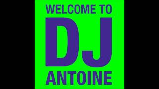 DJ Antoine Special DJ Mix (Continuous Mix) - DJ Antoine