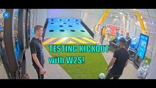 Testing KickTown Football Arena with W2S!