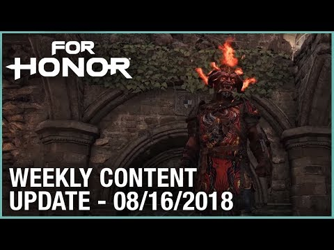 For Honor: Week 8/16/2018   Weekly Content Update   Ubisoft [NA]