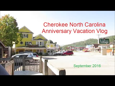 Cherokee North Carolina Anniversary Vacation Vlog