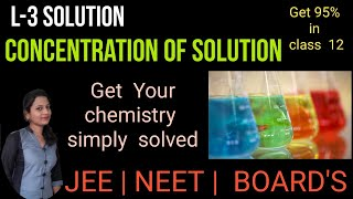 Concentration of solution chapter 2 part 3 class 12 by Edu-Dream Classes