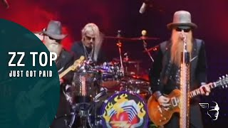 "ZZ Top - Just Got Paid (From ""Live From Texas"" DVD & Blu-Ray)"
