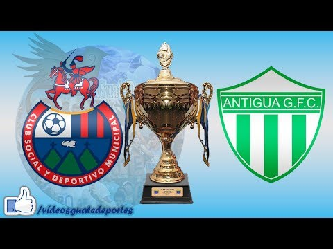 Municipal 1 - 1 Antigua | Final - Apertura 2017