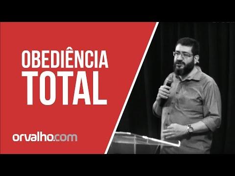 OBEDIÊNCIA TOTAL - Luciano Subirá