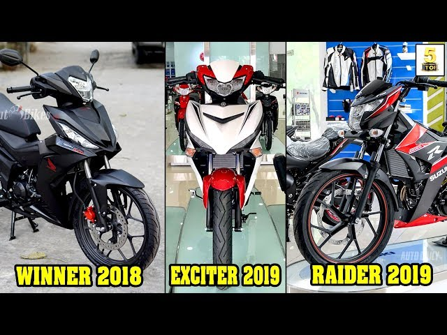 Exciter 2019-Winner 2018-Raider 2019 ?? So sánh Exciter–Winner–Raider ch?n em nào? ???? TOP 5 ?AM MÊ