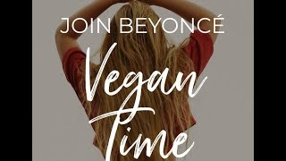 The GreenPrint Program -Preview of Beyoncé's Vegan Diet Plan!