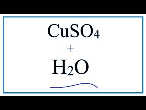 Equation For CuSO4 + H2O    | Copper (II) Sulfate + Water