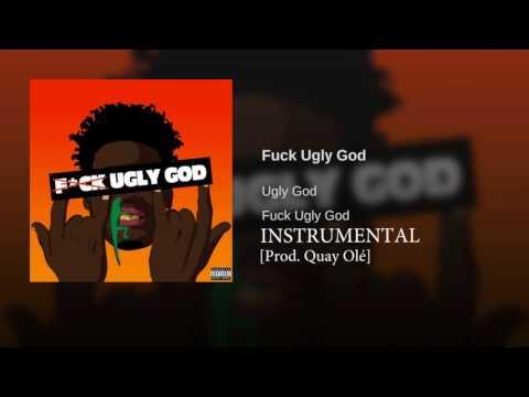FUCK UGLY GOD INSTRUMENTAL [Prod. Quay Olé]