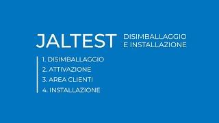 JALTEST | Disimballaggio e installazione