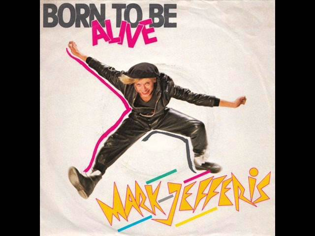 Mark Jefferis - Born to be Alive (High Energy)