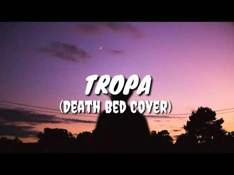 death-bed-(tropa-version)