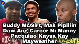Former Champion Buddy McGirt, Mas Pipiliin Daw Ang Career Ni Manny Pacquiao Kaysa Kay Mayweather