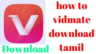 how-to-vidmate-download-tamil-mobile-samsunghuaweioneplusxiaomi-redmi-by-simple-