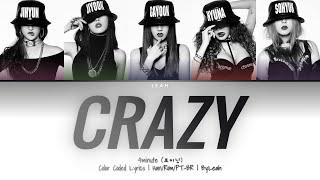 4minute (포미닛) - Crazy | Han/Rom/PT-BR | Color Coded Lyrics