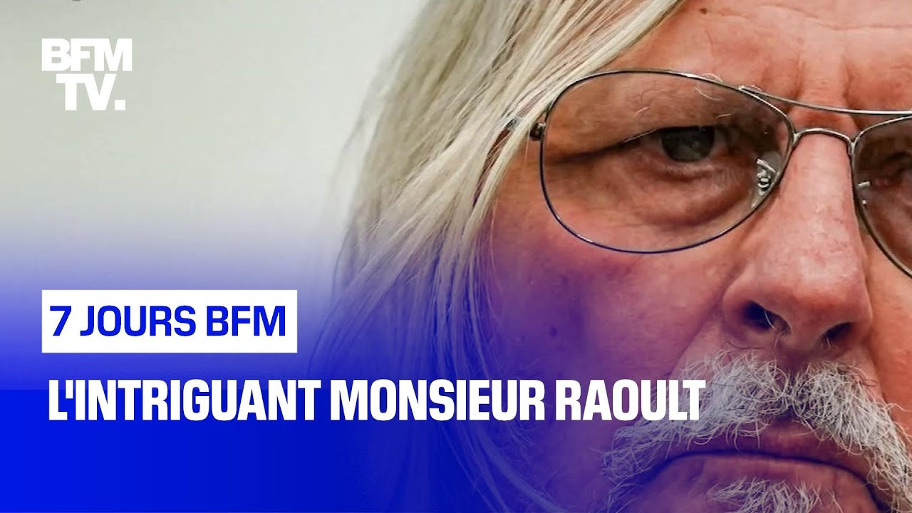 L'intriguant monsieur Raoult