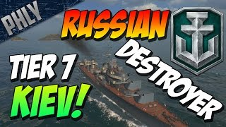 World Of Warships - RUSSIAN DESTROYER - Tier 7 Kiev Gameplay