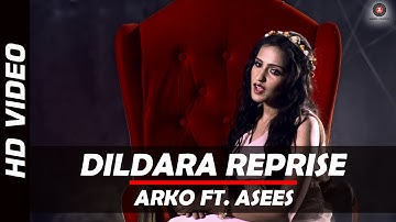 Dildara Reprise   Arko   Asees Kaur   Tamanchey
