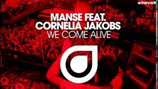Baixar - Manse Feat Cornelia Jakobs We Come Alive Extended Mix Grátis
