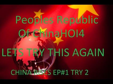 CHINA RISES HOI4 Peoples Republic of China take 2