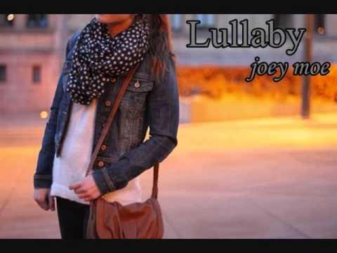 Lullaby- Joey Moe