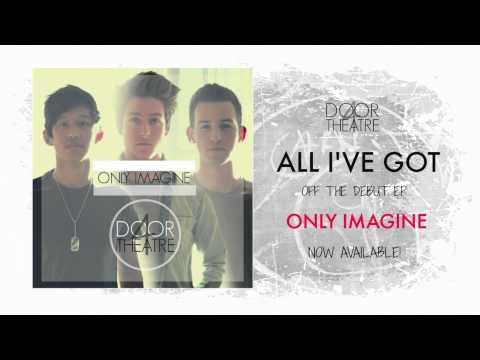 4 Door Theatre - All I've Got (Official Audio)