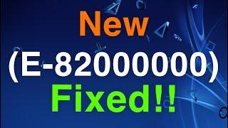 PS4 E-82000000 Error Code FIXED EASY!