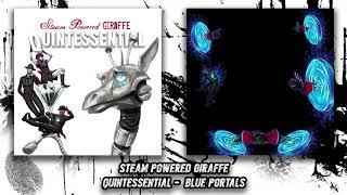 Steam Powered Giraffe - Blue Portals (Audio)