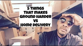 5 Things That Make Ground Harder Than Home Delivery