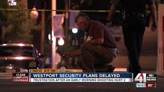 Westport security measures not yet in effect