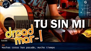 "Cómo tocar ""Tu Sin Mi"" de Dread Mar I en Guitarra Acústica (HD) Tutorial COMPLETO - Christianvib"