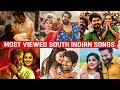 Top 25 Most Viewed South Indian Songs on Youtube All Time   Telugu, Tamil, Malayalam, Kannada Songs